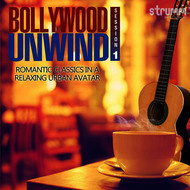 Albumcover Various Artists - Bollywood Unwind - Romantic Classics in a Relaxing Urban Avatar