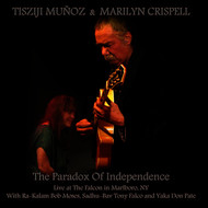Albumcover Tisziji Munoz & Marilyn Crispell - The Paradox of Independence
