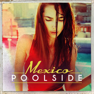 Albumcover Various Artists - Poolside Mexico
