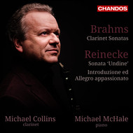 Michael Collins - Brahms & Reinecke: Works for Clarinet & Piano