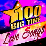 Albumcover Various Artists - 100 Big Time Love Songs