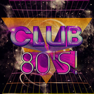 Albumcover Various Artists - Club 80's!