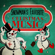 Albumcover Various Artists - Snowman's Favorite Christmas Music