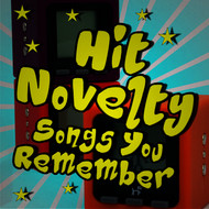 Albumcover Various Artists - Hit Novelty Songs You Remember