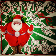 Albumcover Various Artists - Santa's Greatest Hits Playlist