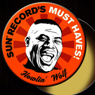 Albumcover Howlin' Wolf - Sun Record's Must Haves! Howlin' Wolf
