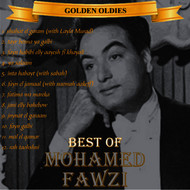Albumcover Mohamed Fawzi - Arabic Golden Oldies: The Best Of Mohamed Fawzi