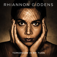Albumcover Rhiannon Giddens - Tomorrow Is My Turn