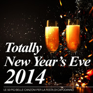 Various Artists - Totally New Year's Eve 2014