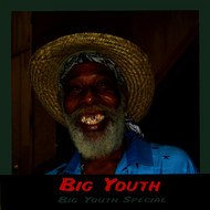 Big Youth - Big Youth Special