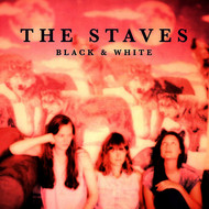 Albumcover THE STAVES - Black & White