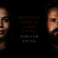 Albumcover Rhiannon Giddens and Iron & Wine - Forever Young