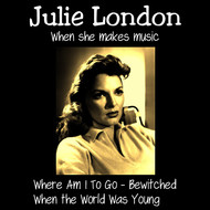 Albumcover Julie London - When She Makes Music