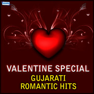 Various Artist - Valentine Special - Gujarati Romantic Hits