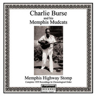 Albumcover Charlie Burse And His Memphis Mudcats - Memphis Highway Stomp