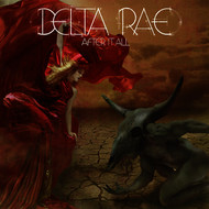 Albumcover Delta Rae - I Will Never Die