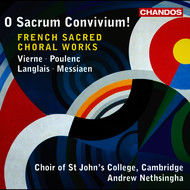 Choir of St. John's College at Cambridge - Vierne, Poulenc, Langlais & Messiaen: French Sacred Choral Works