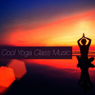 Albumcover Various Artists - Cool Yoga Class Music