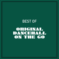 Various Artists - Best of Original Dancehall on the Go