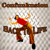 Confunkusion - Back to Life