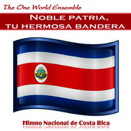 Albumcover The One World Ensemble - Noble patria, tu hermosa bandera