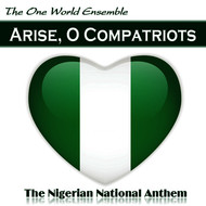 Albumcover The One World Ensemble - Arise, O Compatriots