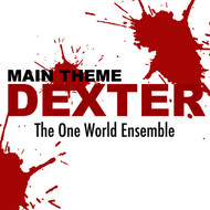 Albumcover The One World Ensemble - Dexter (Main Theme)