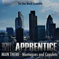 "Albumcover The One World Ensemble - The Apprentice (Main Theme - ""Montague and Capulets"")"