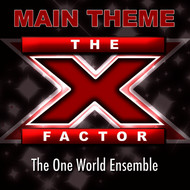 Albumcover The One World Ensemble - The X Factor (Main Theme)