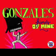 Albumcover Gonzales - Le Guiness World Record 'Friends Of Mine'