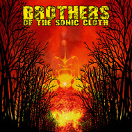 Brothers of the Sonic Cloth - Brothers of the Sonic Cloth