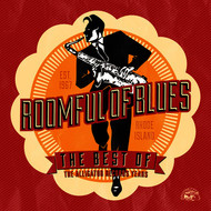 Albumcover Roomful Of Blues - The Best Of Roomful of Blues - The Alligator Records Years