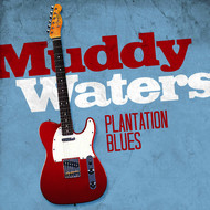 Albumcover Muddy Waters - Plantation Blues