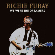 Albumcover Richie Furay - We Were The Dreamers