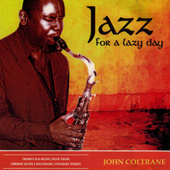 John Coltrane - Jazz for a Lazy Day