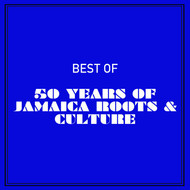 Various Artists - Best of 50 Years of Jamaica Roots & Culture