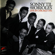 Albumcover Sonny Til and the Orioles - Sonny Til and the Orioles Live in Chicago 1951