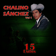 Chalino Sanchez - 15 Éxitos de Chalino Sanchez, Vol.1