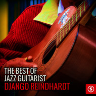 Albumcover Django Reinhardt - The Best Of Jazz Guitarist Django Reindhardt