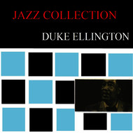 Duke Ellington - Jazz Collection - Duke Ellington