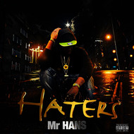 Albumcover Mr Hans - Haters (Explicit)