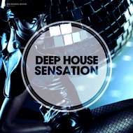 Albumcover Various Artists - Deep House Sensation (Deluxe Version)