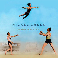 Albumcover Nickel Creek - A Dotted Line