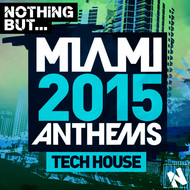 Albumcover Various Artists - Nothing But... Miami Tech House 2015