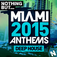 Albumcover Various Artists - Nothing But... Miami Deep House 2015