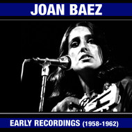 Joan Baez - Joan Baez Early Recordings (1958-1961) [Bonus Track Version]
