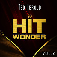 Ted Herold - Hit Wonder: Ted Herold, Vol. 2