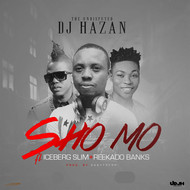 Albumcover DJ Hazan feat. Reekado Banks and Ice Berg Slim - Shomo
