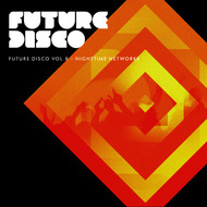 Albumcover Various Artists - Future Disco, Vol. 8 - Nighttime Networks