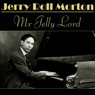 Albumcover Jelly Roll Morton - Mr Jelly Lord